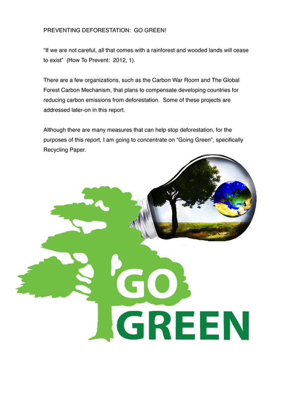 Preventing Deforestation By Going Green Modern Day
